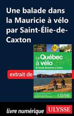 Une balade dans la Mauricie à vélo par Saint-Élie-de-Caxton
