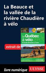 La Beauce et la vallée de la rivière Chaudière à vélo