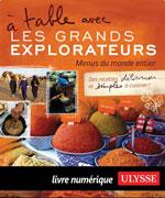 À table avec Les Grands Explorateurs - Menus du monde