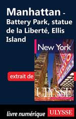 Battery Park City, statue de la Liberté, Ellis Island
