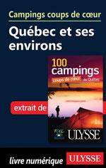 Campings coups de cœur Québec et ses environs