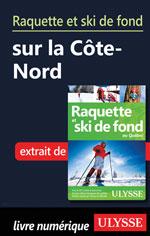 Raquette et ski de fond sur la Côte-Nord