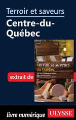 Terroir et saveurs - Centre-du-Québec