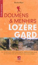 Le Gard et la Lozère,  Dolmens et Menhirs