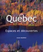 Québec, Espaces et Découvertes