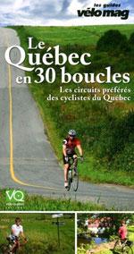 Le Québec en 30 Boucles, les Circuits Préférés des Cyclistes