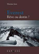 Everest: Rêve Ou Destin?
