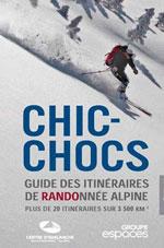 Chic-Chocs - Guides des Itinéraires de Randonnée Alpine
