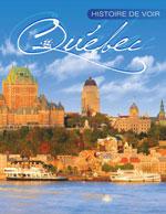 Histoire de Voir Québec, 4e Éd. (Souple)