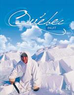Le Québec Inuit - le Québec Amérindien, 3e Éd.
