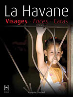 La Havane : Visages - Faces - Rostros