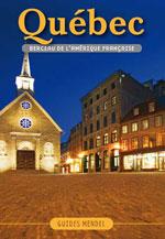 Québec, Berceau de l'Amérique Française, Vol. 2