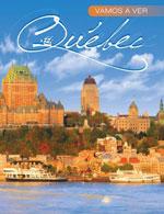 Vamos a Ver Québec (Espagnol), 4e Éd. (Rigide)