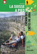 La Suisse à Pied #5 Chemin des Crêtes du Jura