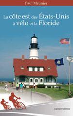 La Côte Est des États-Unis à Vélo et la Floride