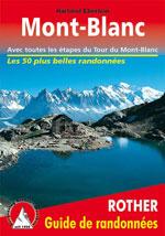 Autour du Mont Blanc, avec Étapes du Tour du Mont-Blanc