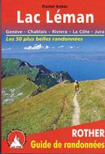 Lac Léman: Genève, Chablais, Riviera, la Côte, Jura