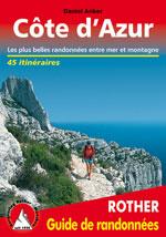 Côte d'Azur, les Plus Belles Randonnées Pédestres