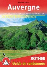 Auvergne, Massif Central et la Vallée du Lot