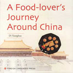 A Food-Lover's Journey Around China