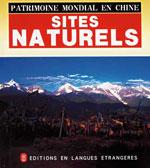 Patrimoine Mondial en Chine: Sites Naturels