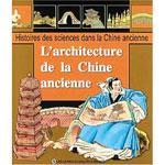 L'Architecture de la Chine Ancienne