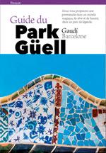 Guide du Park Güell (Barcelone)