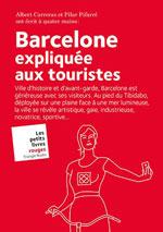 Barcelone Expliquée aux Touristes