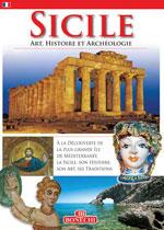 Sicile : Art, Histoire et Archéologie