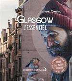 Glasgow l'Essentiel