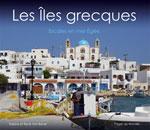 Les Îles Grecques : Escale en Mer Égée