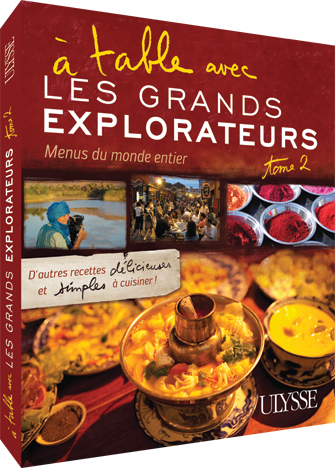 À table avec Les Grands Explorateurs - Menus du monde T. 2