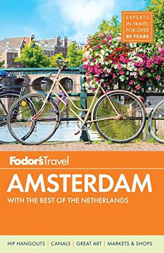 Fodor Amsterdam & the Best of the Netherlands