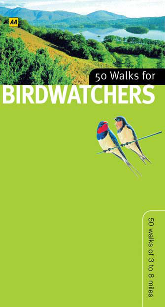 50 Walks For Birdwatchers England, Scotland, Wales