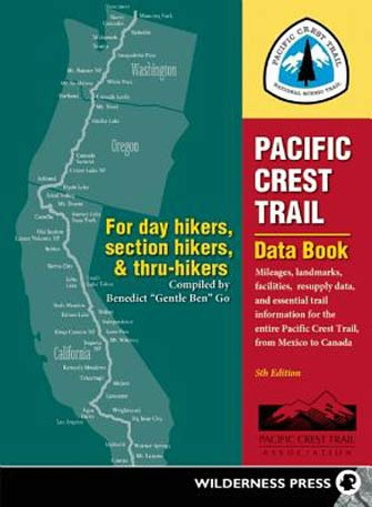 Pacific Crest Trail Data Book, from Mexico to Canada, 5th Ed