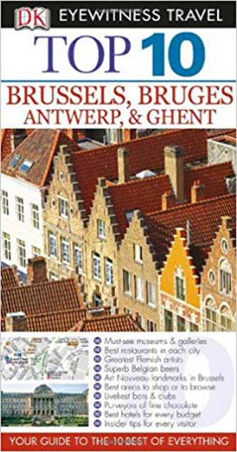 Eyewitness Top 10 Brussels, Antwerp, Bruges & Ghent