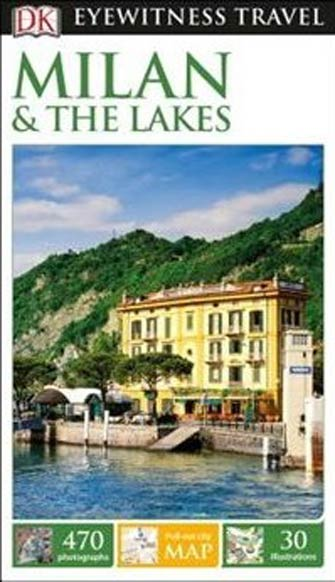 Eyewitness Milan & the Lakes