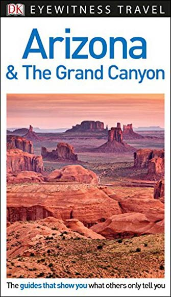 Eyewitness Arizona & the Grand Canyon