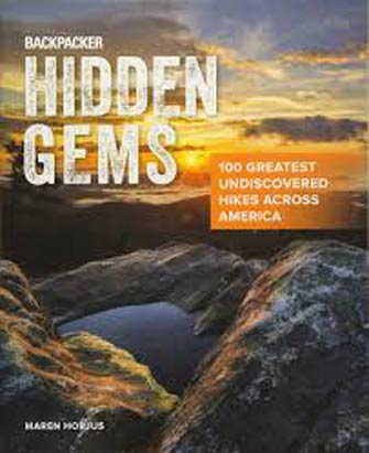 Backpacker Hidden Gems: 100 Greatest Undiscovered Hikes