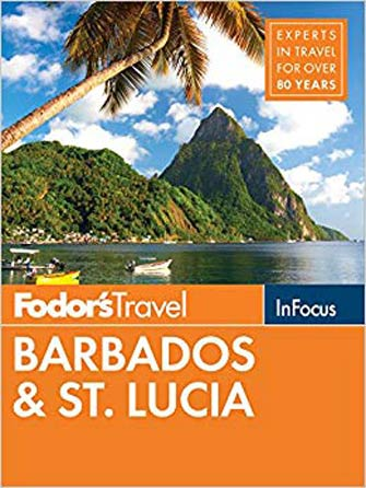 Fodor in Focus Barbados & St. Lucia