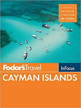 Fodor in Focus Cayman Islands