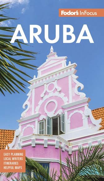 Fodor in Focus Aruba, 5th Ed.