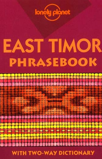 Lonely Planet Phrasebook East Timor, 1st Ed.