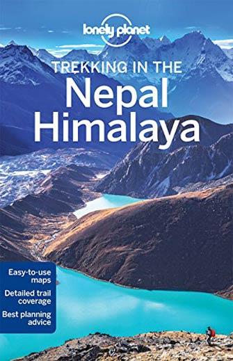 Lonely Planet Trekking Nepal Himalaya, 10th Ed.