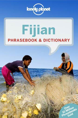 Lonely Planet Phrasebook Fijian, 3rd Ed.