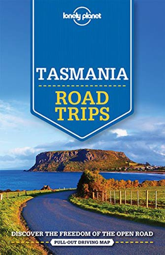 Lonely Planet Road Trip Tasmania, 1st Ed.