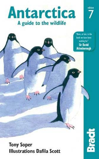 Bradt Antarctica a Guide to Wildlife, 6th Ed.