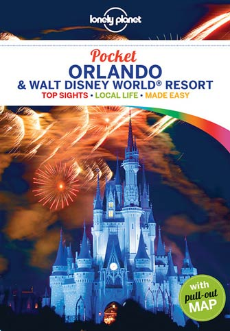 Lonely Planet Pocket Orlando & Walt Disney World Resort