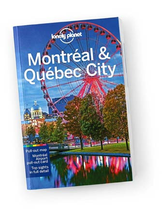 Lonely Planet Montreal and Quebec City