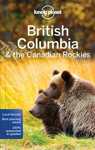 Lonely Planet British Columbia & Canadian Rockies, 7th Ed.